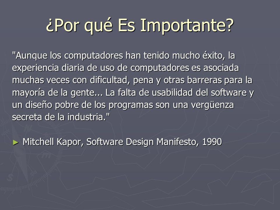 ¿Por qué Es Importante Aunque los computadores han tenido mucho éxito, la. experiencia diaria de uso de computadores es asociada.