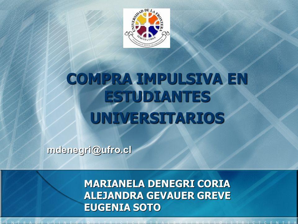 COMPRA IMPULSIVA EN ESTUDIANTES UNIVERSITARIOS