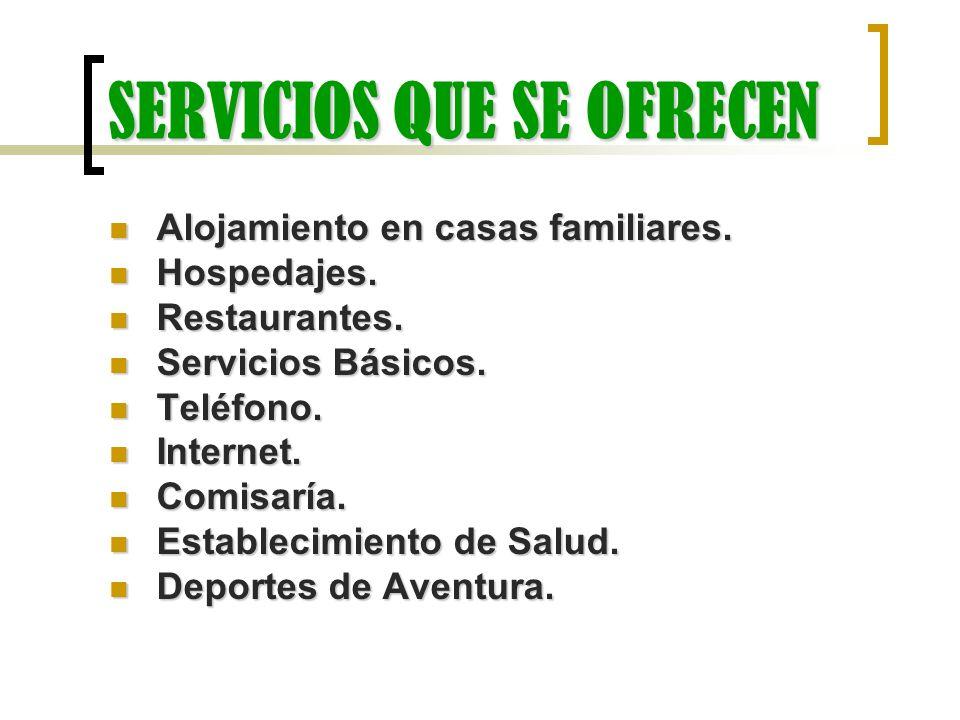 SERVICIOS QUE SE OFRECEN