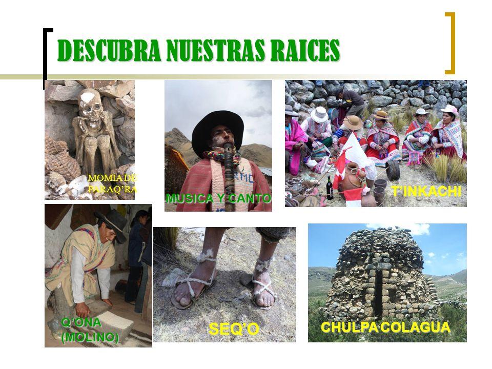 DESCUBRA NUESTRAS RAICES
