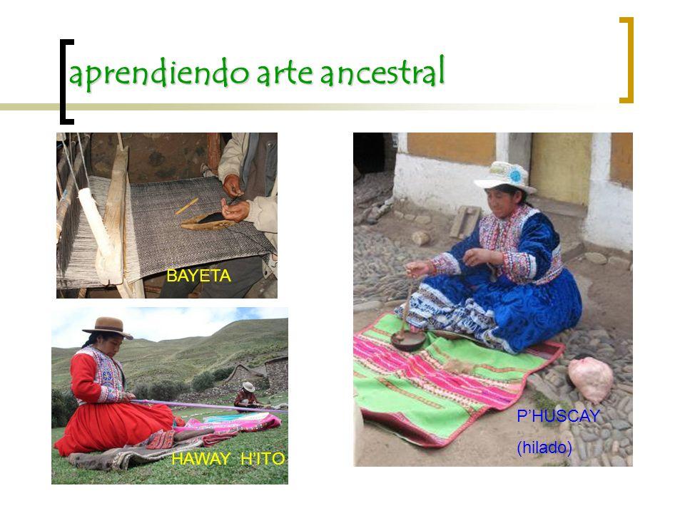 aprendiendo arte ancestral