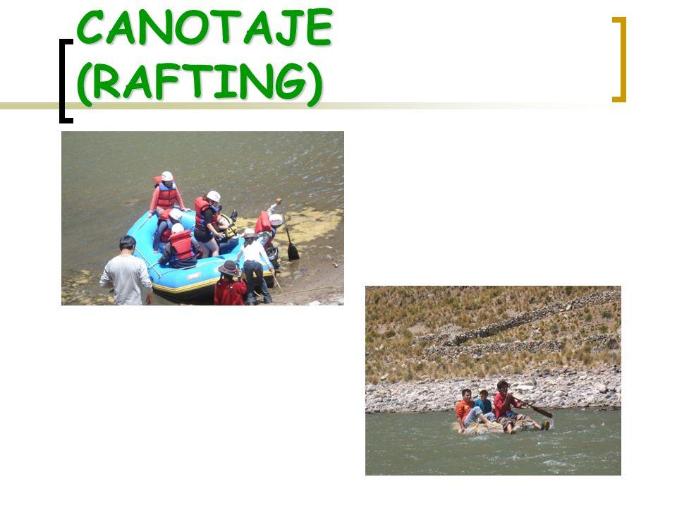 CANOTAJE (RAFTING)