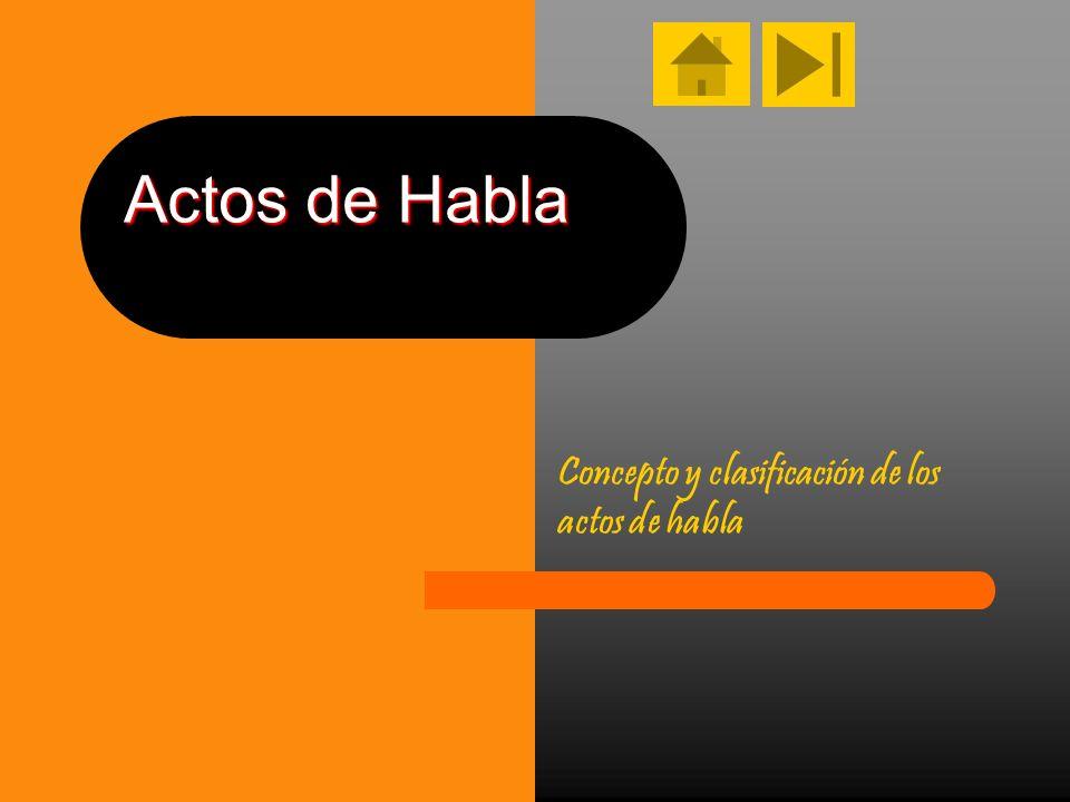 Concepto y clasificación de los actos de habla