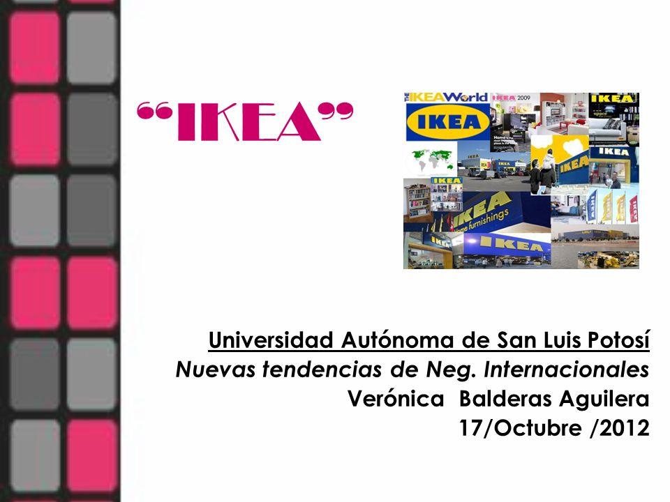 IKEA Universidad Autónoma de San Luis Potosí