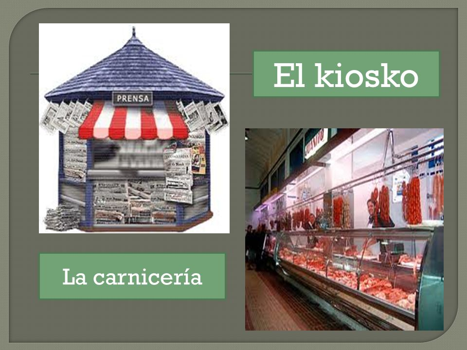 El kiosko La carnicería