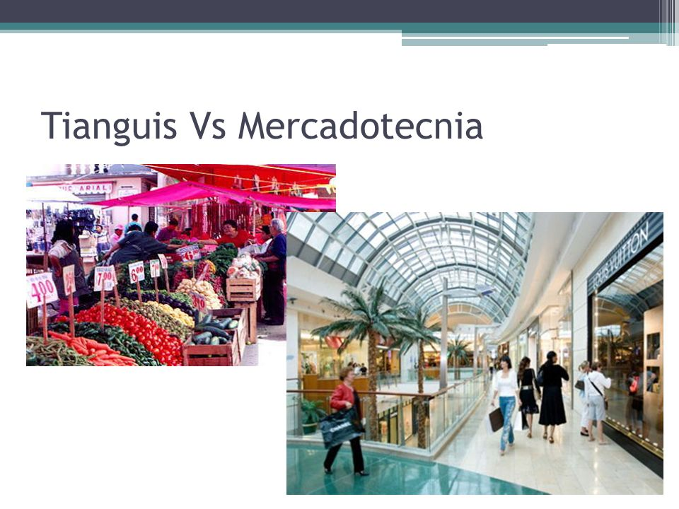 Tianguis Vs Mercadotecnia
