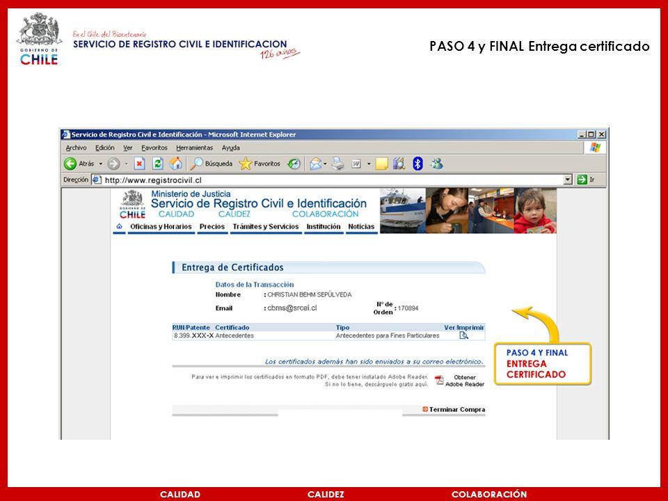 PASO 4 y FINAL Entrega certificado CALIDAD CALIDEZ COLABORACIÓN