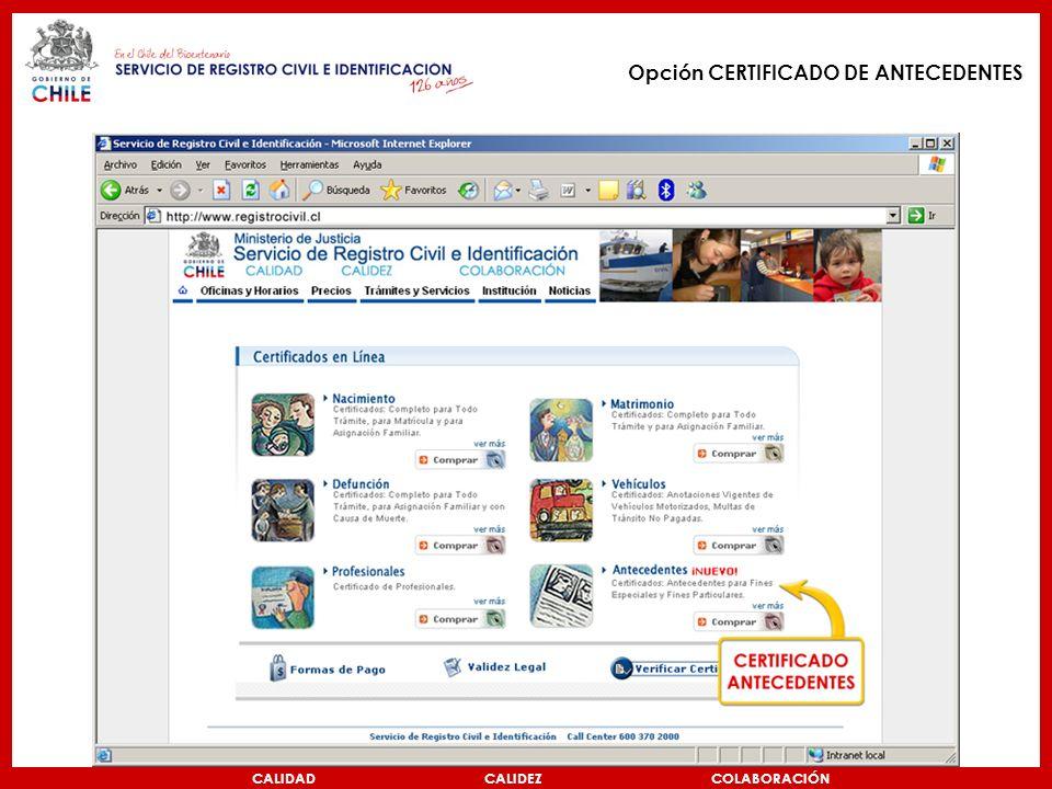 Opción CERTIFICADO DE ANTECEDENTES CALIDAD CALIDEZ COLABORACIÓN