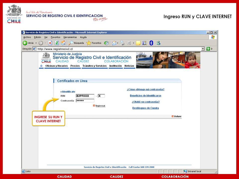 Ingreso RUN y CLAVE INTERNET CALIDAD CALIDEZ COLABORACIÓN