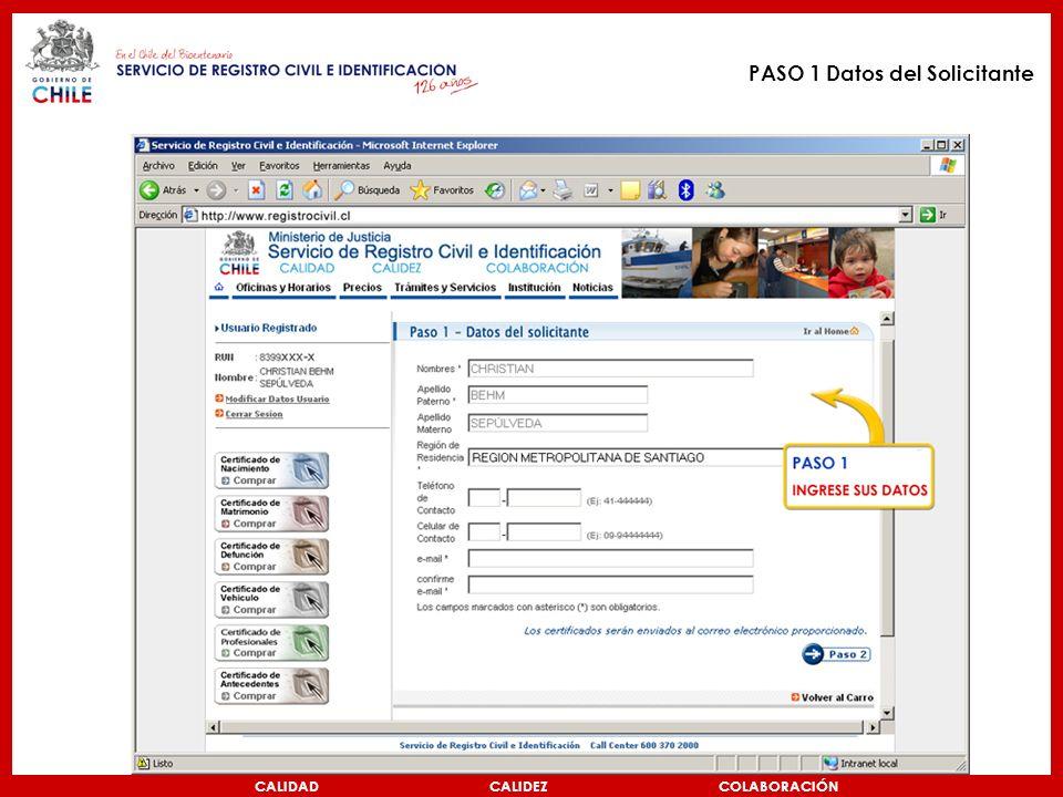 PASO 1 Datos del Solicitante CALIDAD CALIDEZ COLABORACIÓN