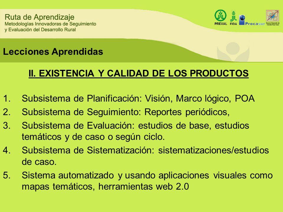 II. EXISTENCIA Y CALIDAD DE LOS PRODUCTOS