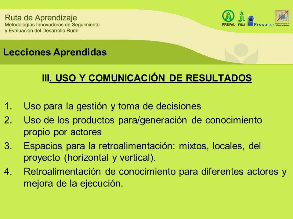 III. USO Y COMUNICACIÓN DE RESULTADOS