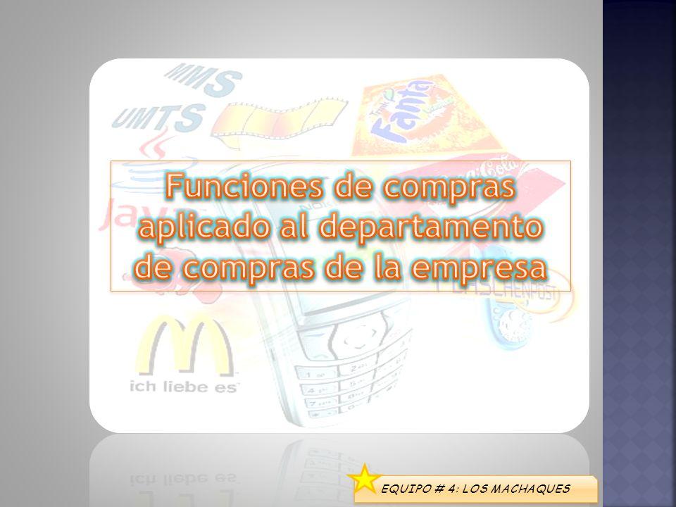 Funciones de compras aplicado al departamento de compras de la empresa