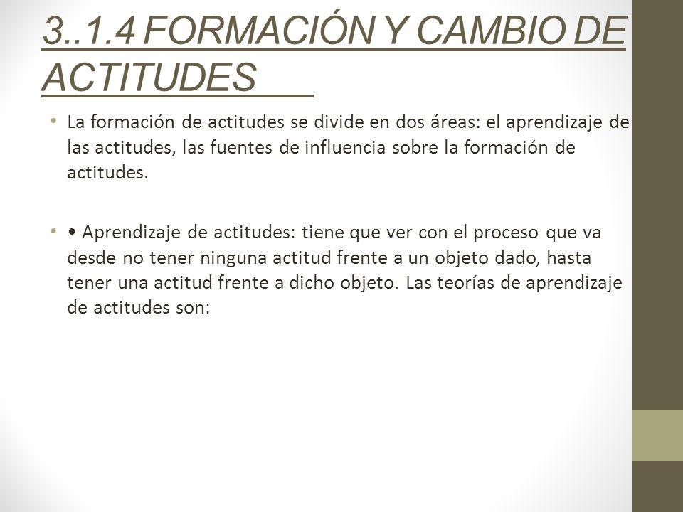 3..1.4 FORMACIÓN Y CAMBIO DE ACTITUDES