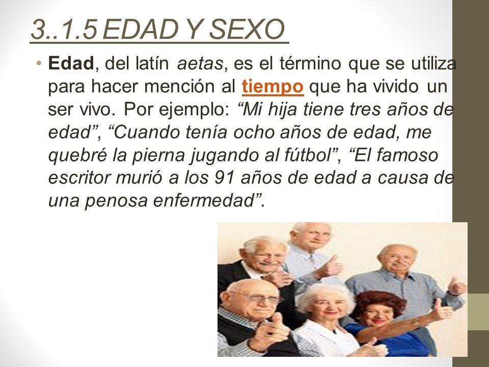 3..1.5 EDAD Y SEXO