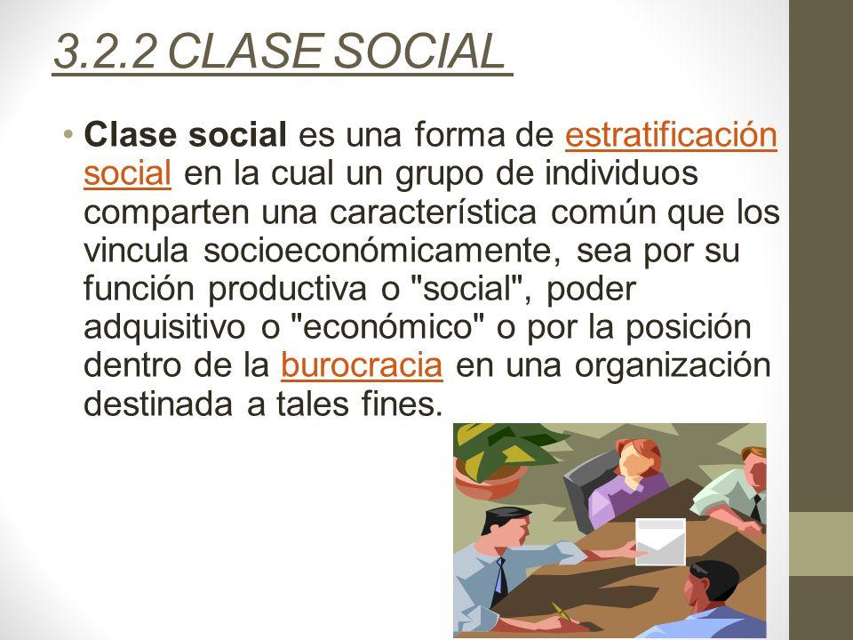 3.2.2 CLASE SOCIAL