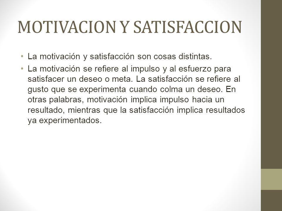 MOTIVACION Y SATISFACCION