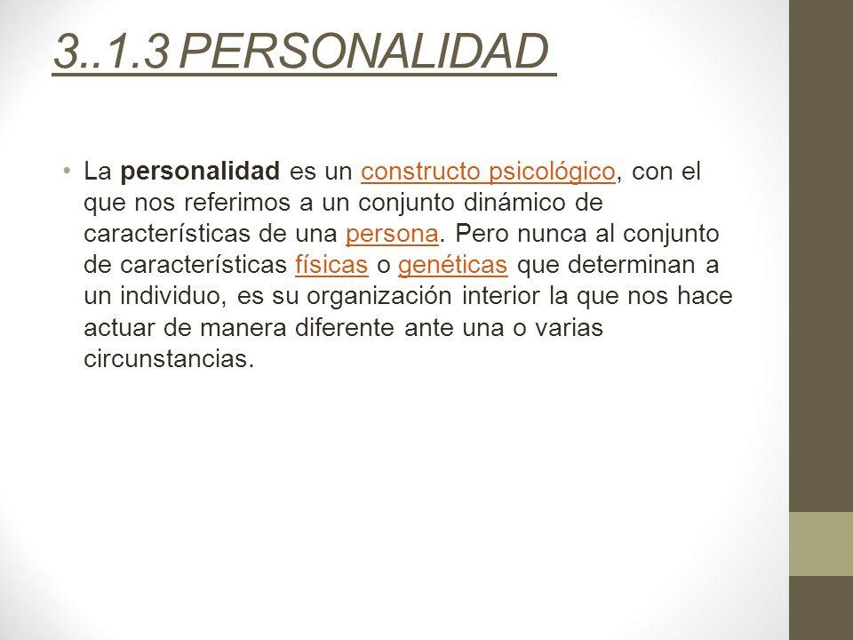 3..1.3 PERSONALIDAD
