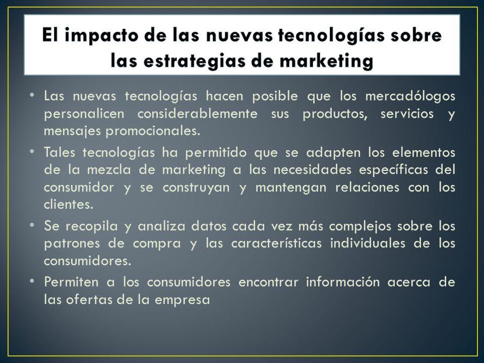 El impacto de las nuevas tecnologías sobre las estrategias de marketing