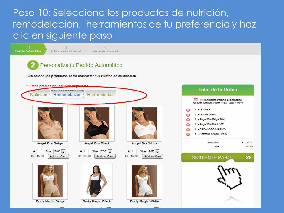 Paso 10: Selecciona los productos de nutrición, remodelación, herramientas de tu preferencia y haz clic en siguiente paso