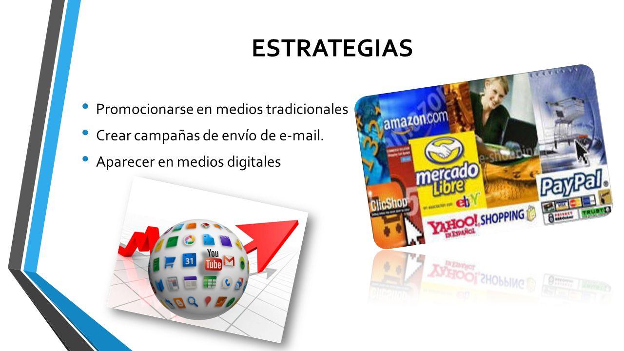 ESTRATEGIAS Promocionarse en medios tradicionales