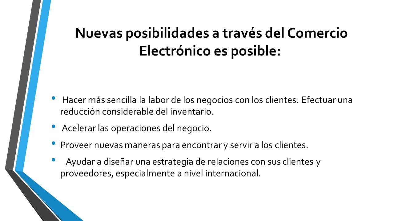 Nuevas posibilidades a través del Comercio Electrónico es posible:
