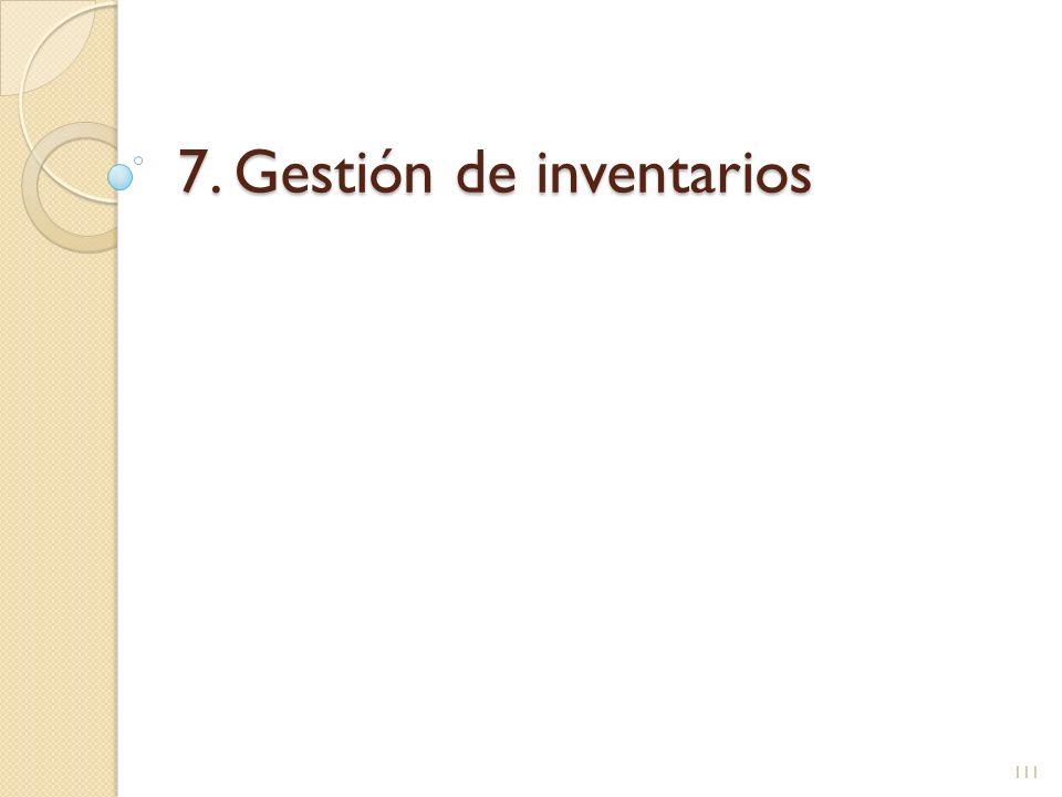 7. Gestión de inventarios