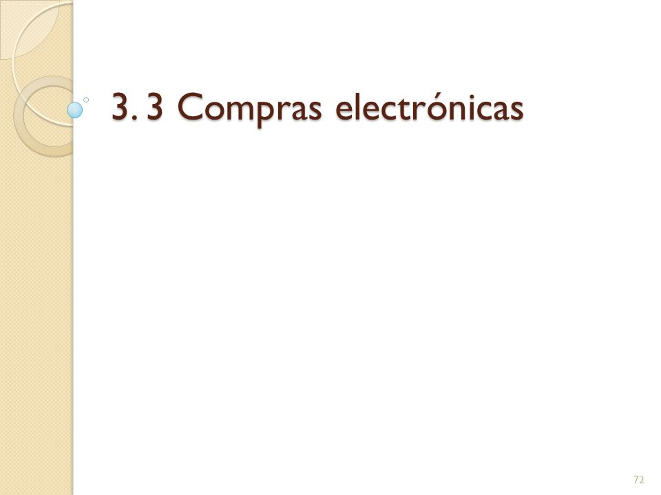 3. 3 Compras electrónicas