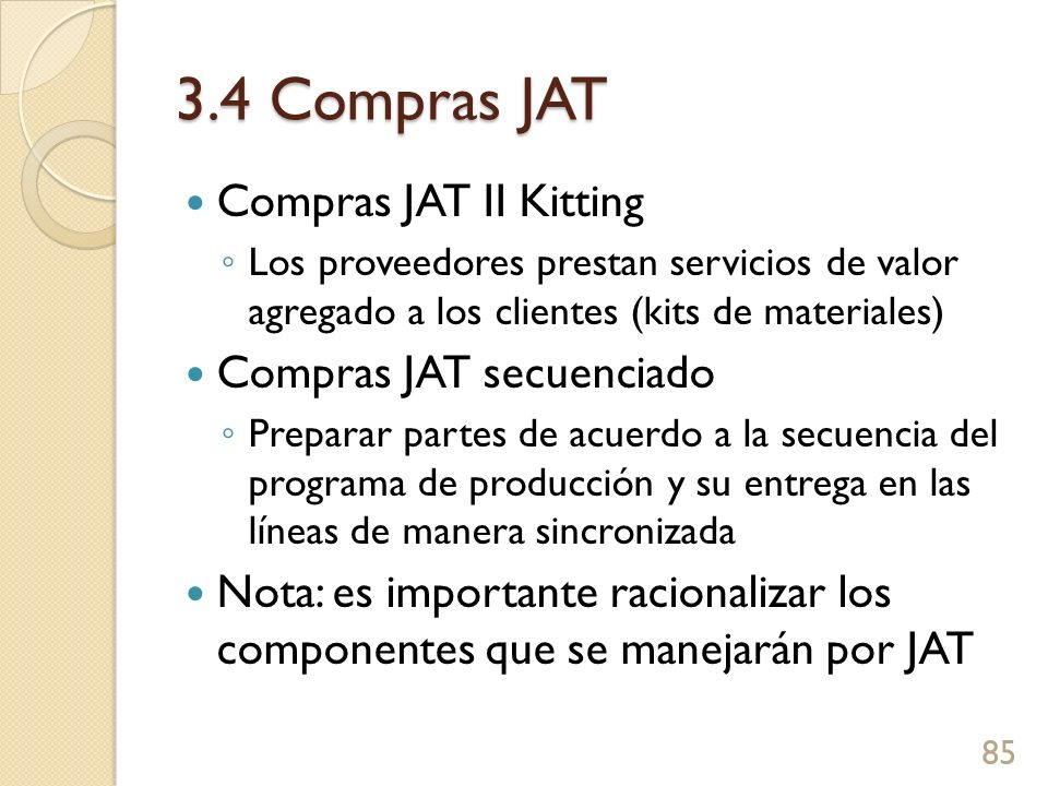 3.4 Compras JAT Compras JAT II Kitting Compras JAT secuenciado