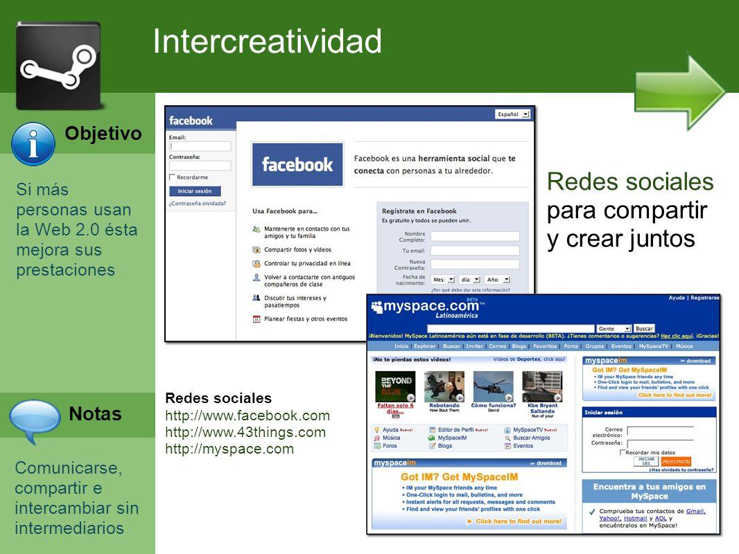 Intercreatividad Redes sociales para compartir y crear juntos Objetivo