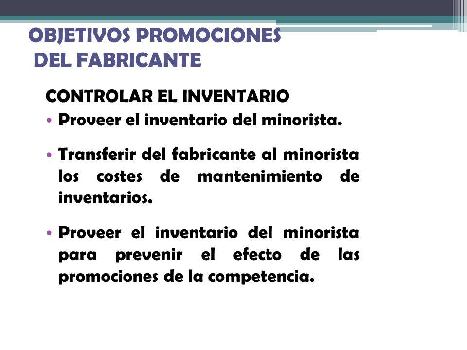 OBJETIVOS PROMOCIONES DEL FABRICANTE