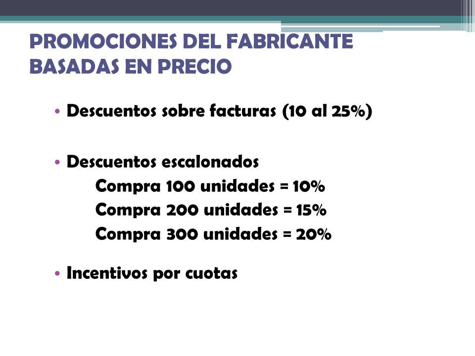 PROMOCIONES DEL FABRICANTE BASADAS EN PRECIO