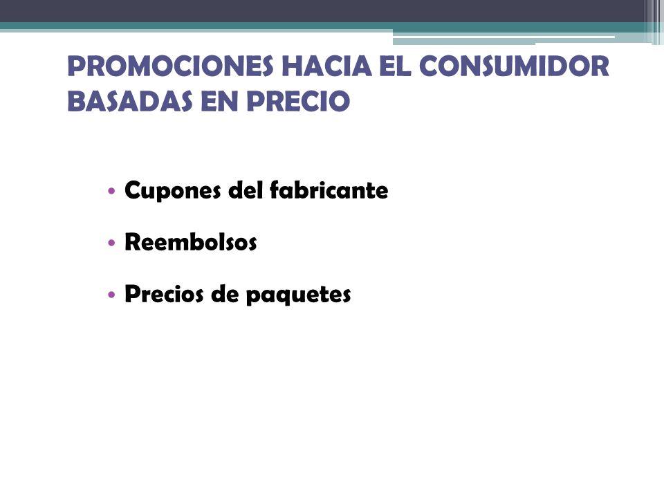PROMOCIONES HACIA EL CONSUMIDOR BASADAS EN PRECIO