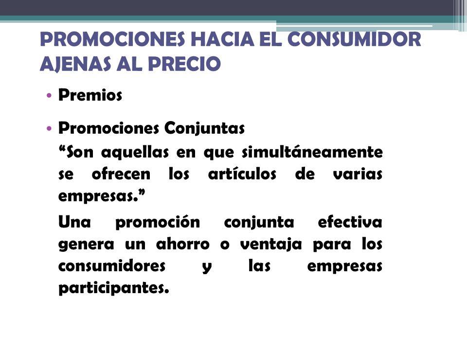 PROMOCIONES HACIA EL CONSUMIDOR AJENAS AL PRECIO