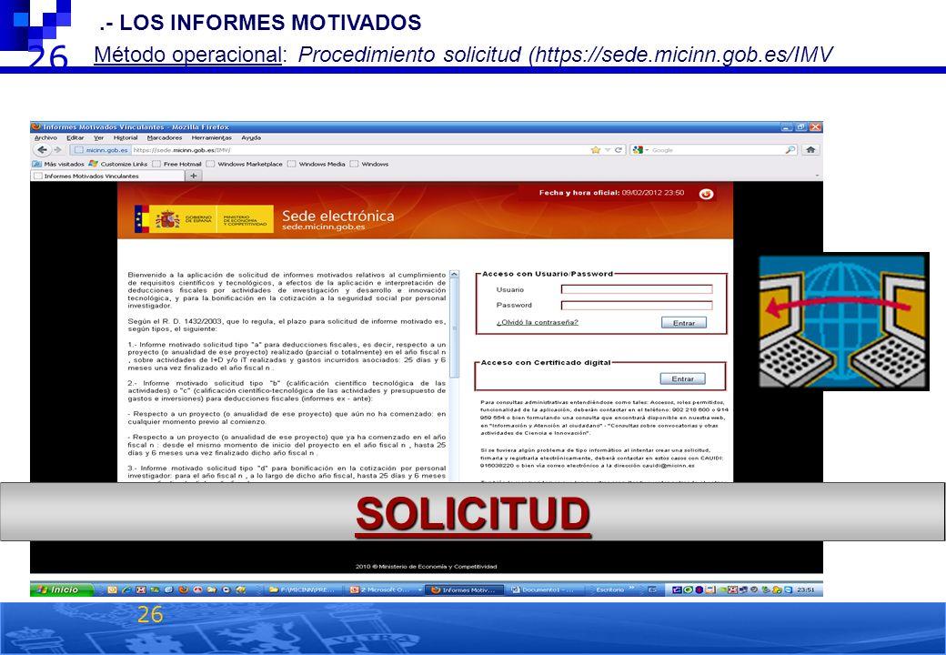 SOLICITUD 26 2.- LOS INFORMES MOTIVADOS