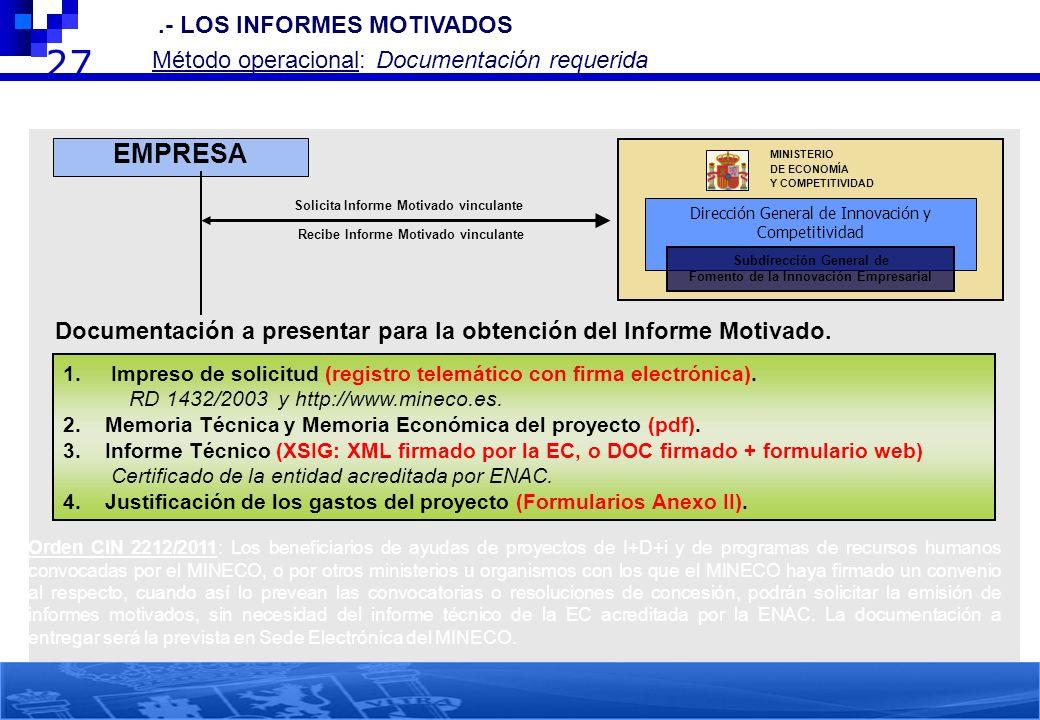 27 EMPRESA 2.- LOS INFORMES MOTIVADOS