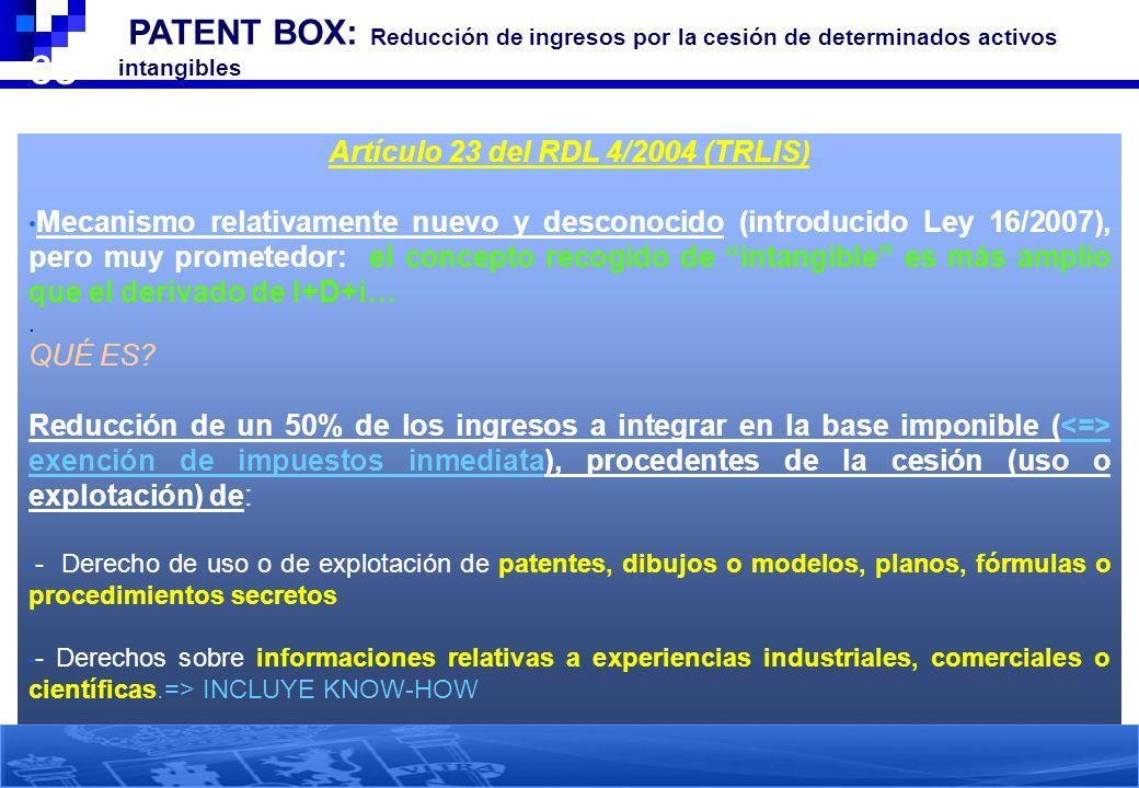 Artículo 23 del RDL 4/2004 (TRLIS)