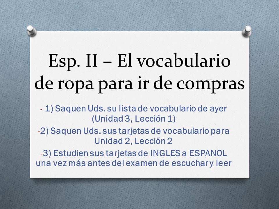 Esp. II – El vocabulario de ropa para ir de compras