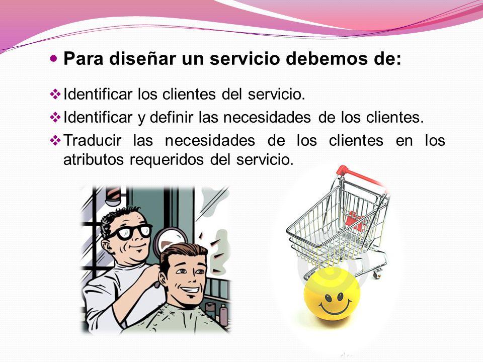 Para diseñar un servicio debemos de: