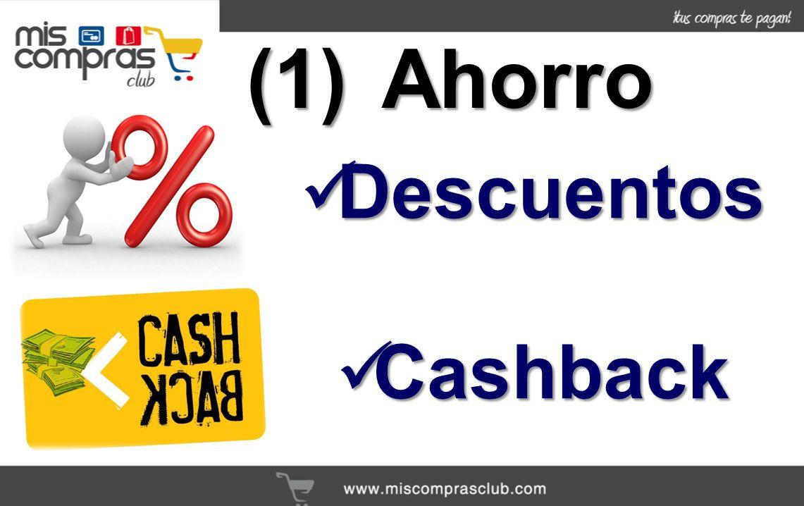 (1) Ahorro Descuentos Cashback