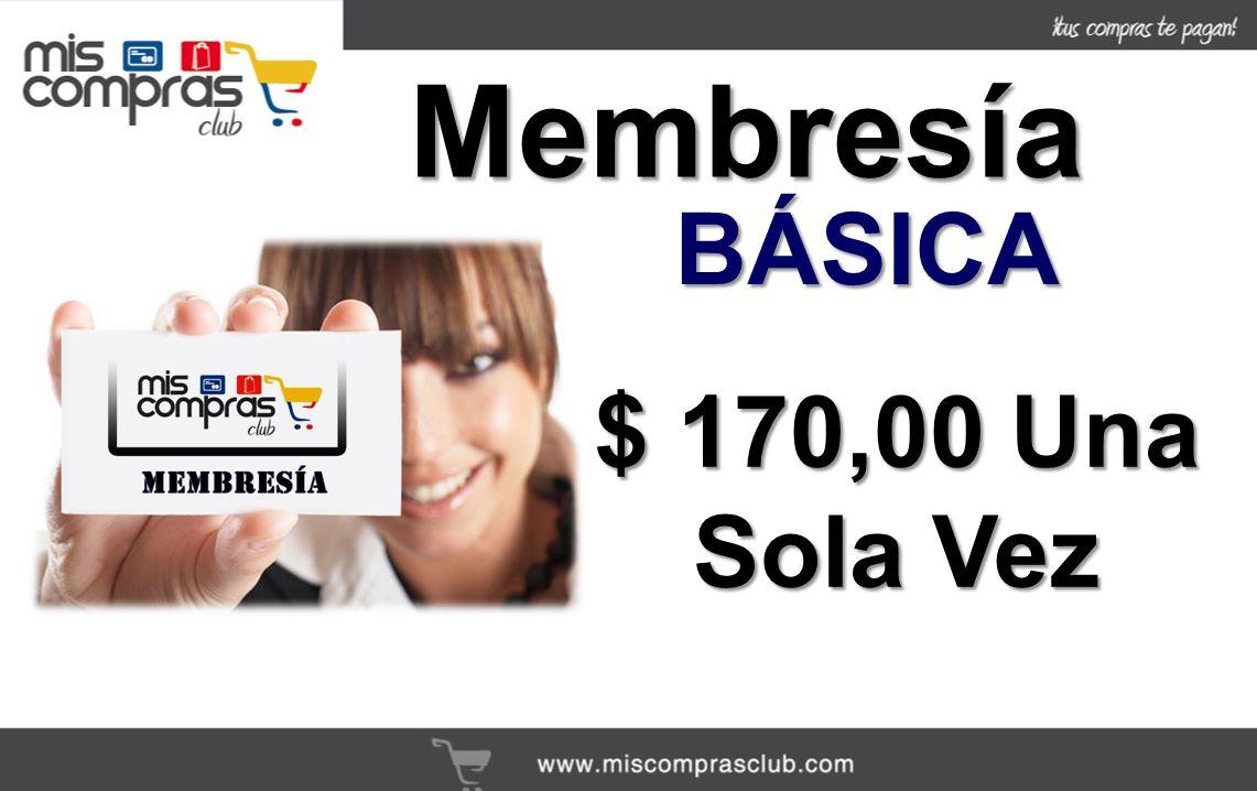 Membresía BÁSICA $ 170,00 Una Sola Vez
