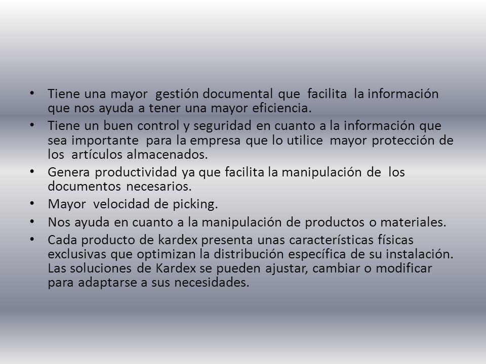 Tiene una mayor gestión documental que facilita la información que nos ayuda a tener una mayor eficiencia.