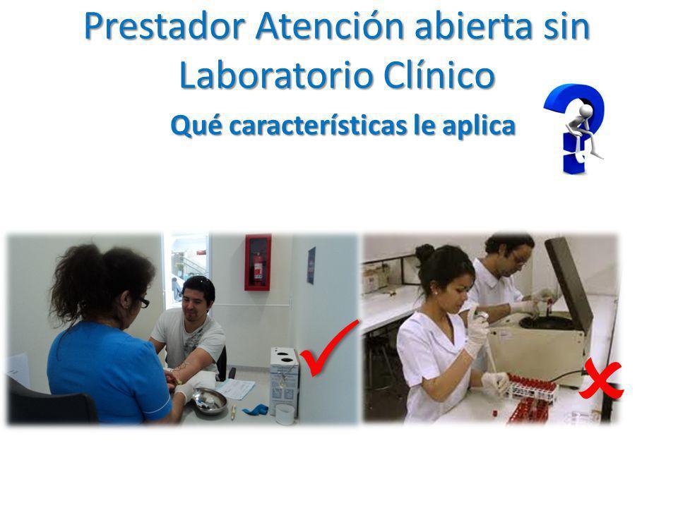 Prestador Atención abierta sin Laboratorio Clínico