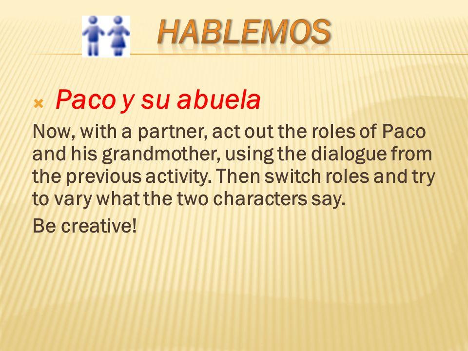 Hablemos Paco y su abuela