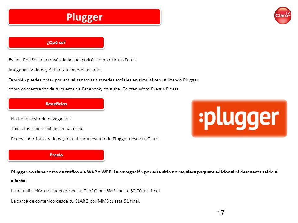 Plugger ¿Qué es Es una Red Social a través de la cual podrás compartir tus Fotos, Imágenes, Videos y Actualizaciones de estado.