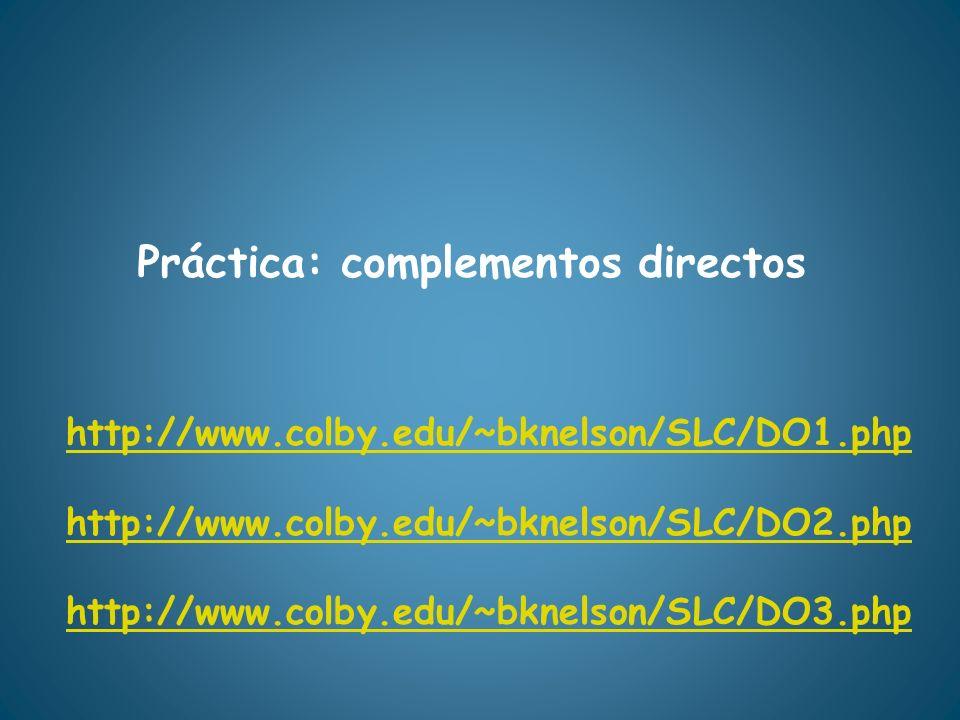 Práctica: complementos directos