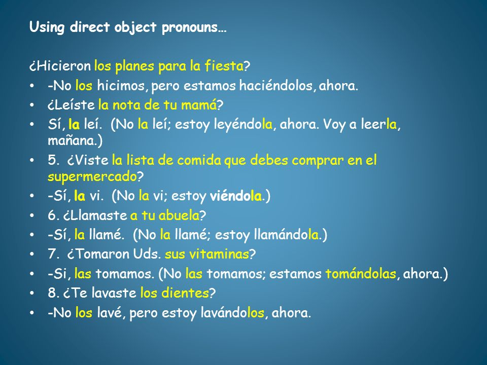 Using direct object pronouns…
