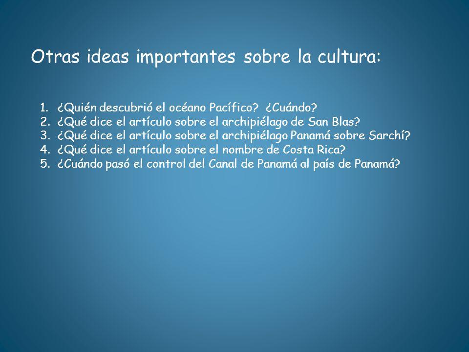 Otras ideas importantes sobre la cultura:
