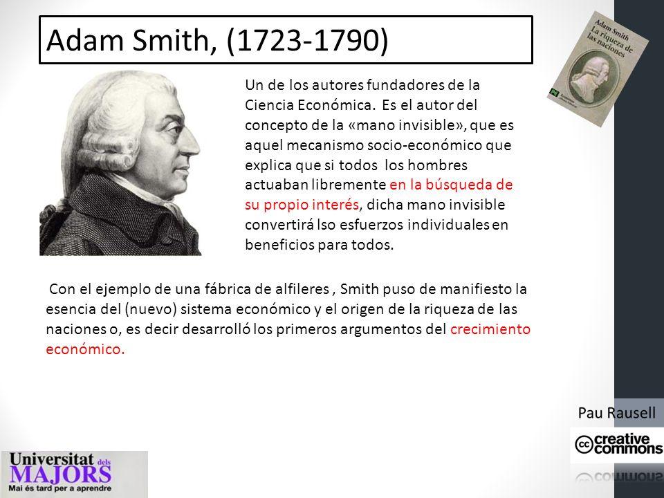 Adam Smith, (1723-1790)