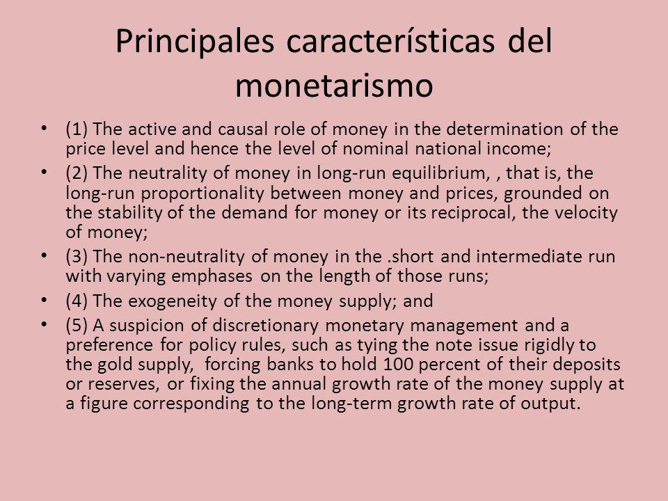 Principales características del monetarismo
